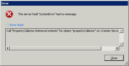 "VMware vCenter Error Call ""PropertyCollector.RetrieveContents"" for object ""propertyCollector"" on vCenter Server failed"